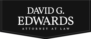 David G. Edwards – Attorney at Law